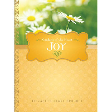 Joy - Gardens of the Heart Series