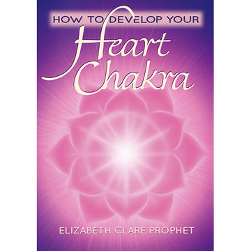 How to Develop Your Heart Chakra (1 DVD - VIDEO)