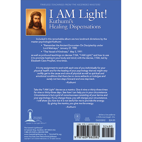 I AM Light! Kuthumi's Healing Dispensations - (DVD - VIDEO)