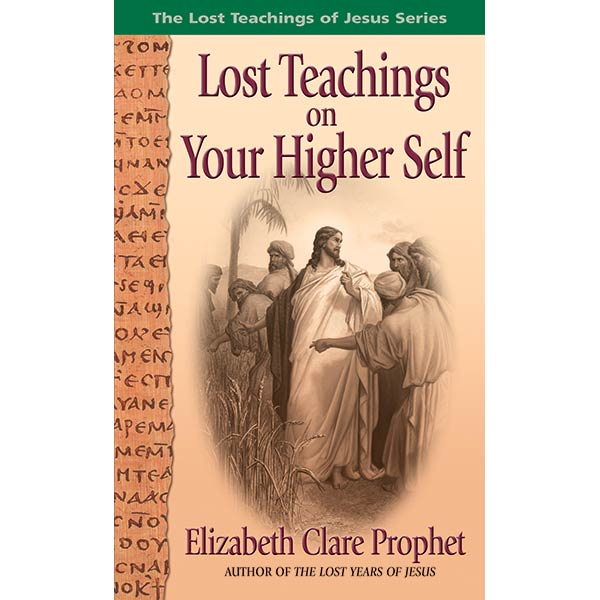 Lost Teachings on Your Higher Self (Pocket Book)