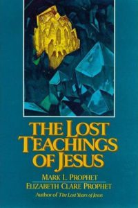 Lost Teachings Of Jesus 1