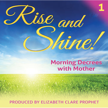 Rise and Shine! Morning Decrees with Mother # 1