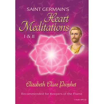 Saint Germain's Heart Meditations I & II - (MP3 CD)