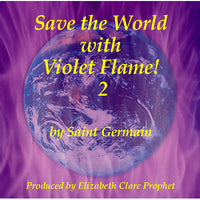 Save the World with Violet Flame! #2 - CD