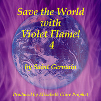 Save the World with Violet Flame! #4 - CD