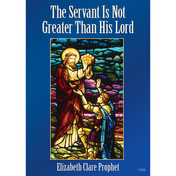 The Servant is Not Greater Than His Lord - (DVD - VIDEO)