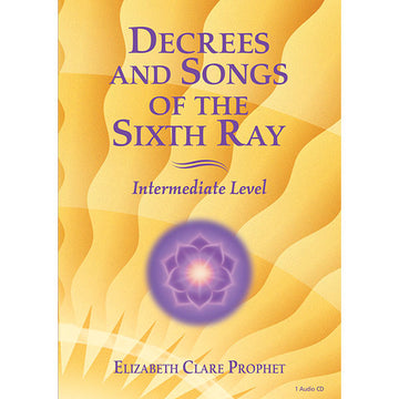 Decrees and Songs of the Sixth Ray - CD