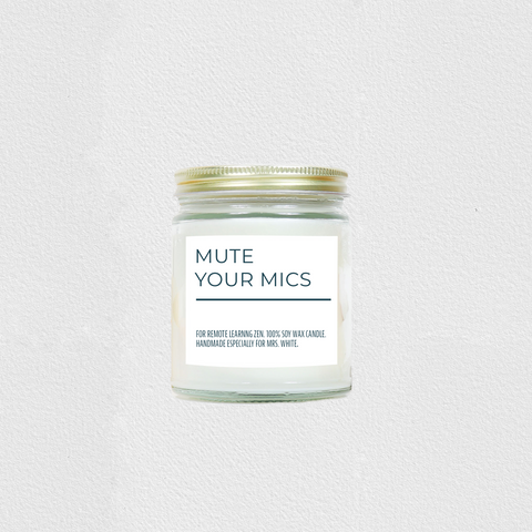 Personalized Mute Your Mic Soy Candle