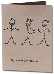 My Moves Humor Card