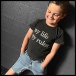 MY LIFE MY RULES TEE - LITTLE LORDS