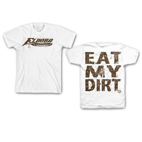 Eat My Dirt Tee-White
