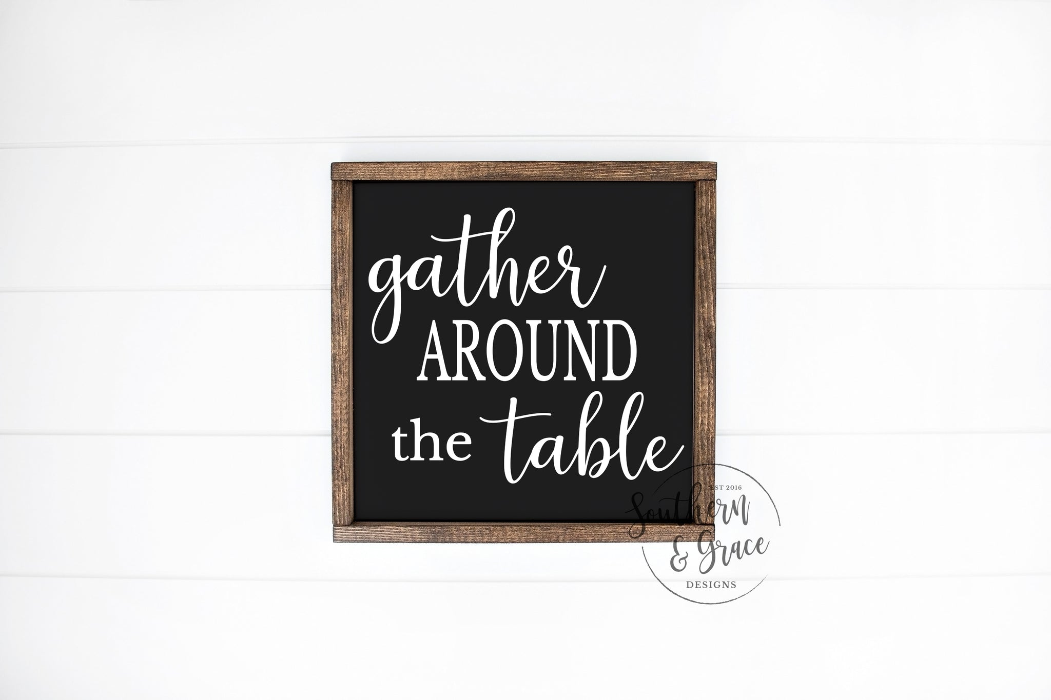 Gather Around The Table Framed Wood Sign