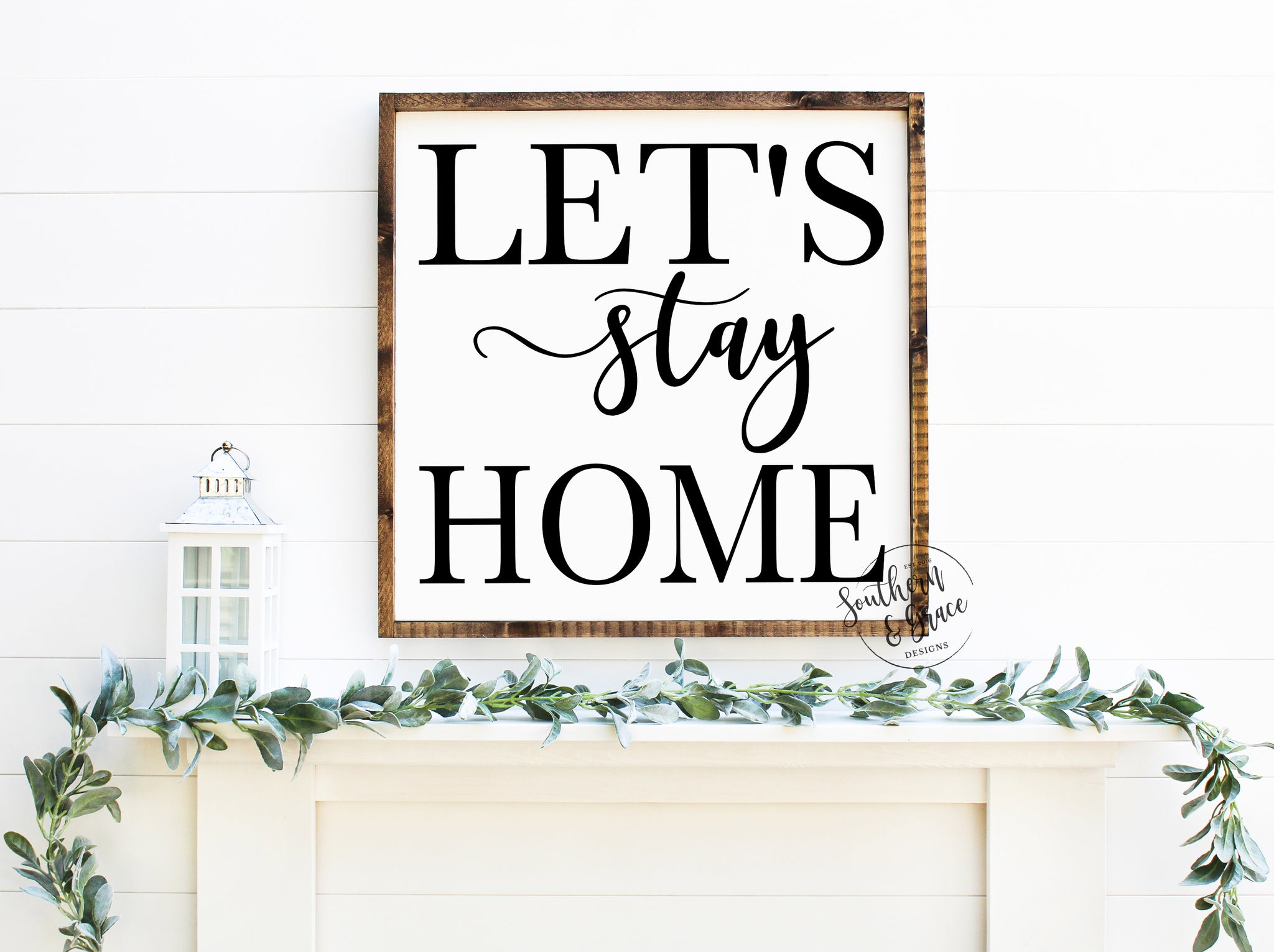 Let's Stay Home Framed Wood Sign