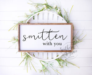 Smitten With You
