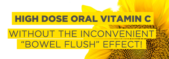 "High Dose Oral Vitamin C with no ""Bowel Flush"" effect!"