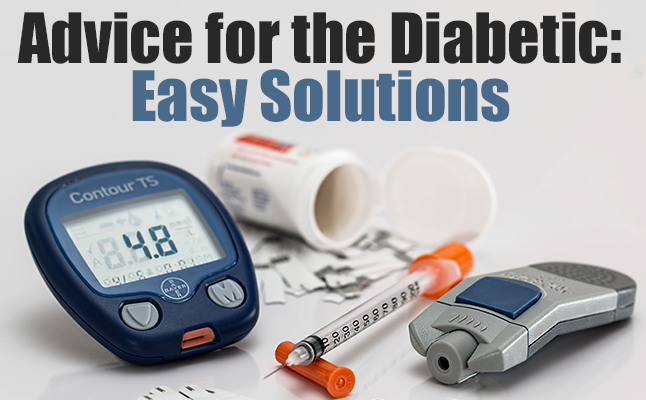 Advice for the Diabetic: Easy Solutions