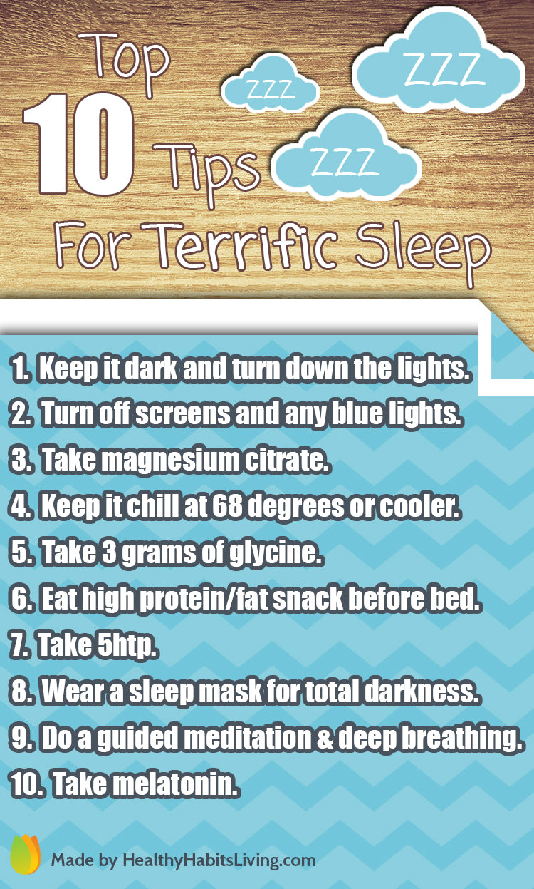Top Ten Tips For Terrific Sleep