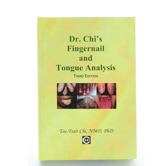 Dr. Chi's Fingernail and Tongue Analysis Book