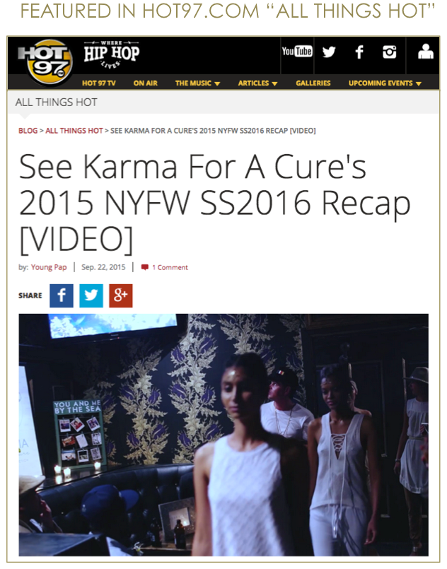 KARMA for a cure NYFW Recap in HOT97 ALL THINGS HOT