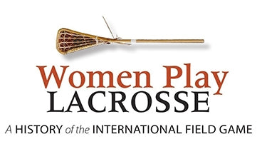 Women Play Lacrosse Hard Cover Book
