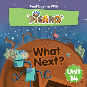 Picaro Storybook Unit 14: What Next?