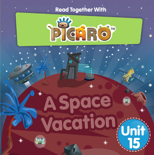 Picaro Storybook Unit 15: A Space Vacation