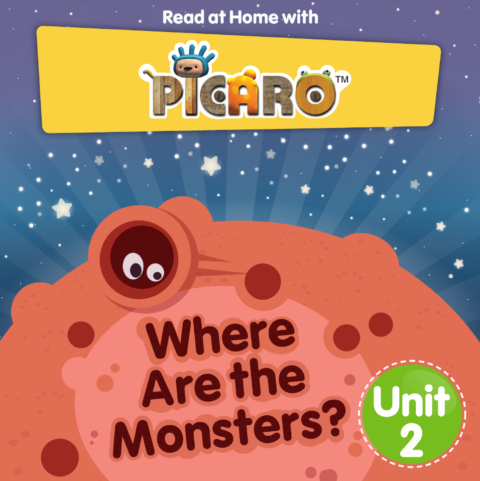 Picaro Storybook Unit 2: Where are the Monsters