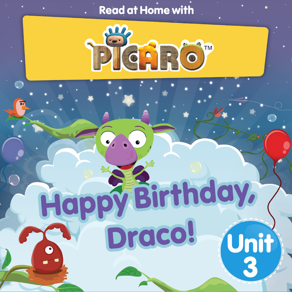 Picaro Storybook Unit 3: Happy Birthday Draco