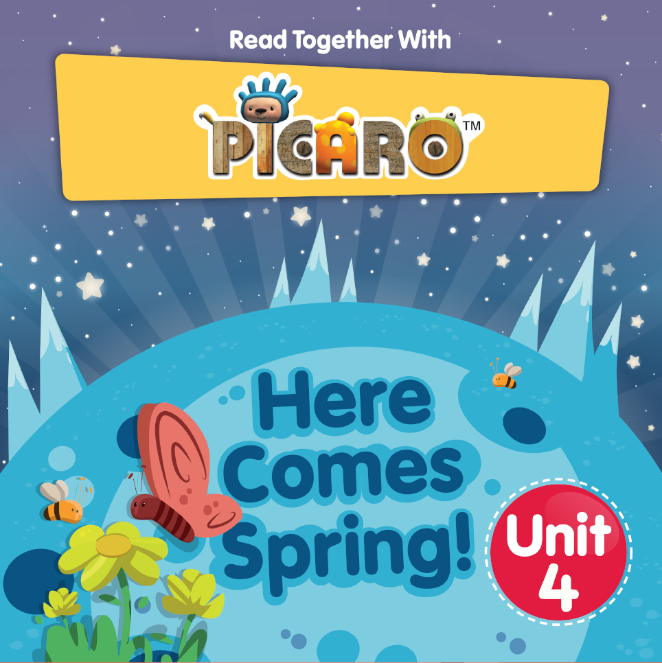 Picaro Storybook Unit 4: Here Comes Spring!