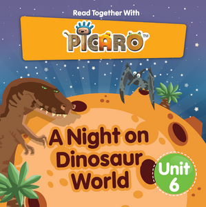 Picaro Storybook Unit 6: A Night on Dinosaur World