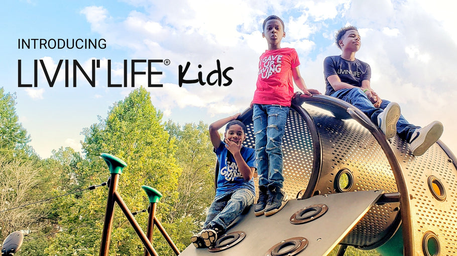 Introducing LIVIN' LIFE® Kids