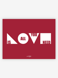 Love Is All You Need Print (Cranberry)
