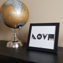 Love Is All You Need Art Print (White)