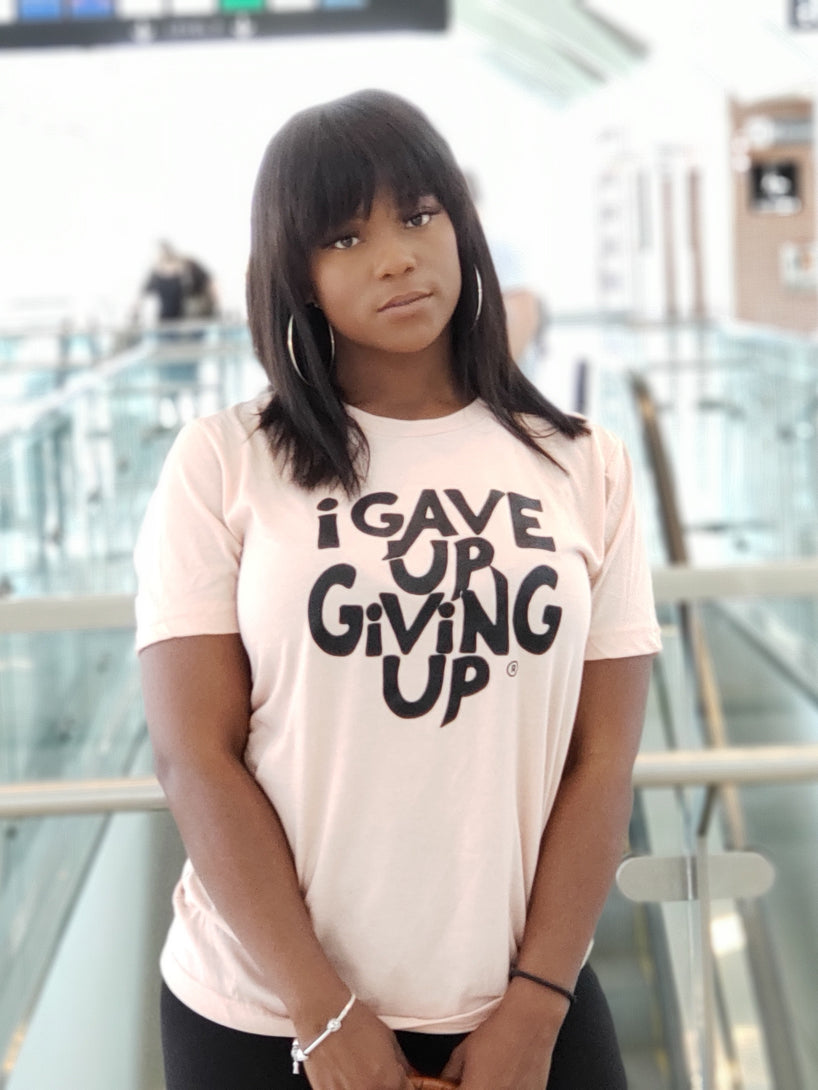 I Gave Up Giving Up® T-Shirt (Heather Peach)