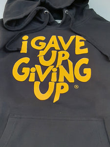 """I Gave Up Giving Up®"" Hoodie (Black/Yellow)"