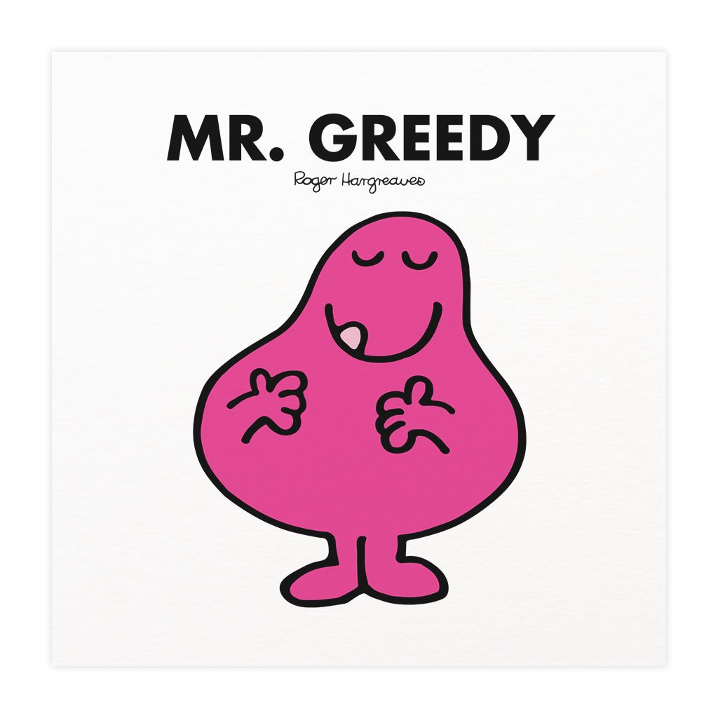 Mr. Greedy Mounted Art Print
