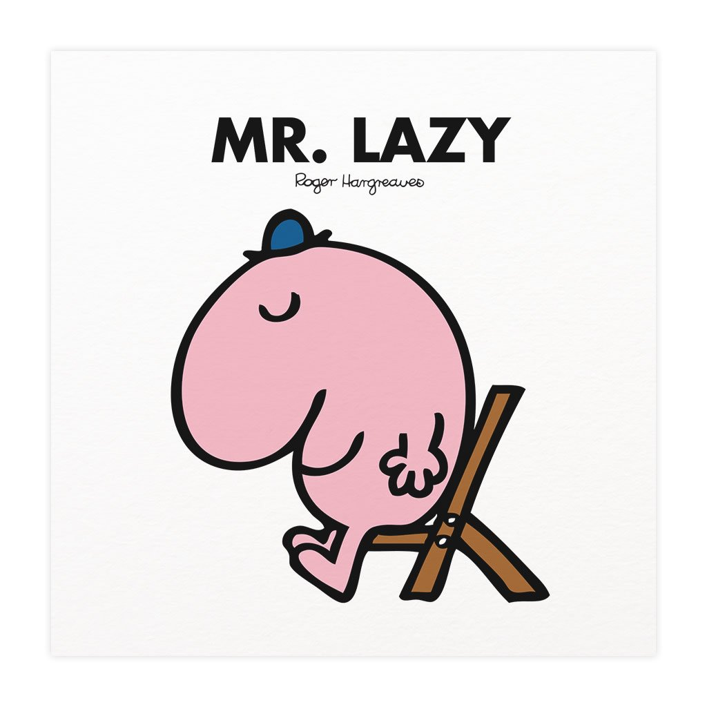 Mr. Lazy Mounted Art Print