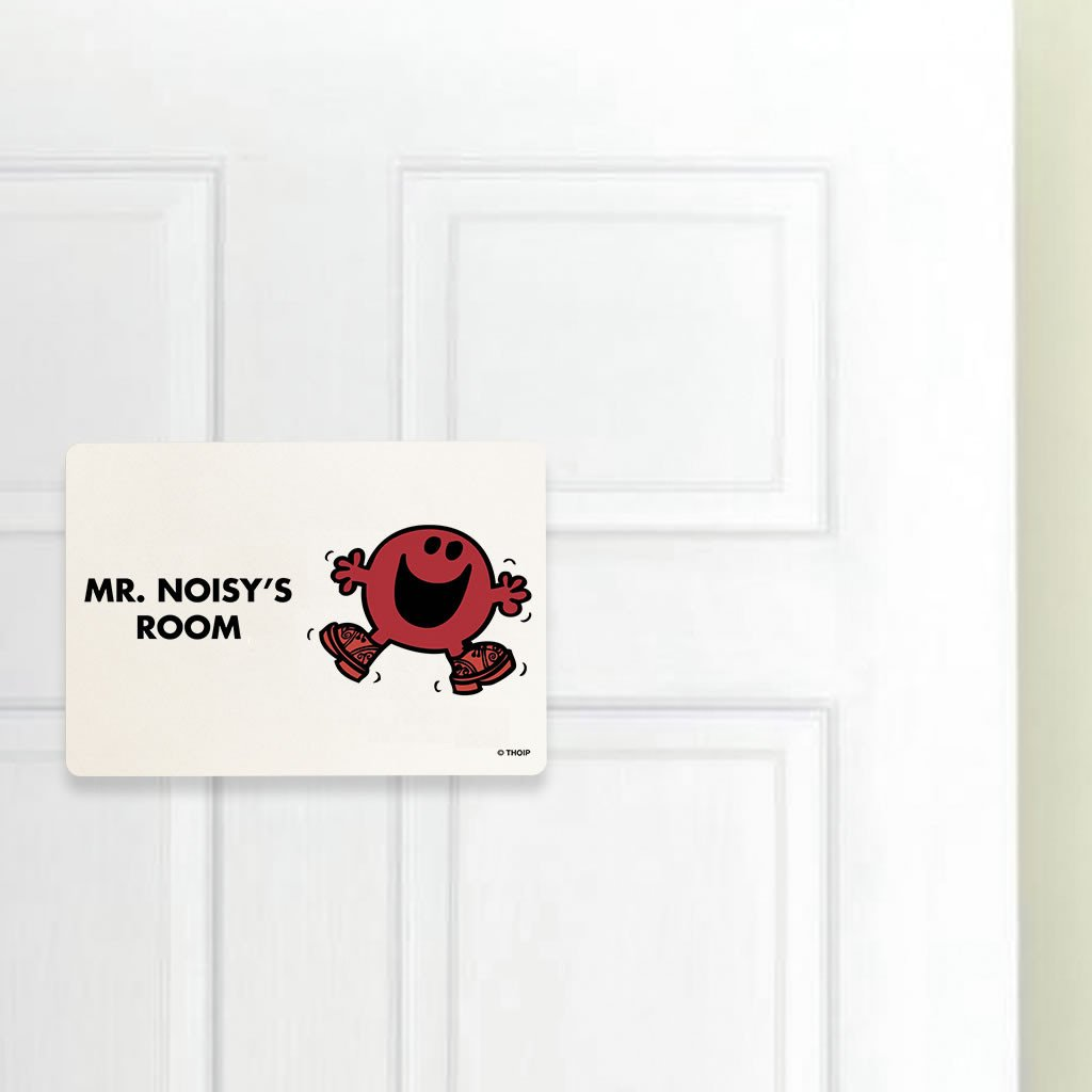 Mr. Noisy Door Plaque (Lifestyle)