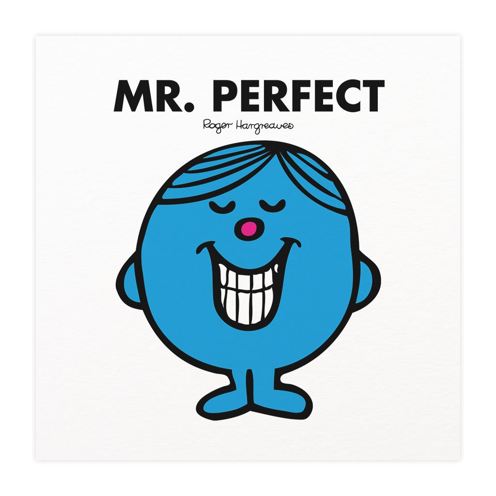 Mr. Perfect Mounted Art Print