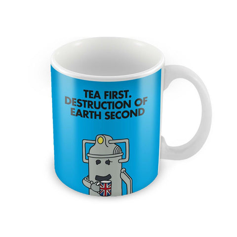 Tea first, Desctruction Second Porcelain Mug