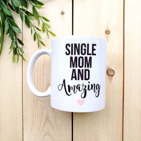 Single Mom and Amazing Mug