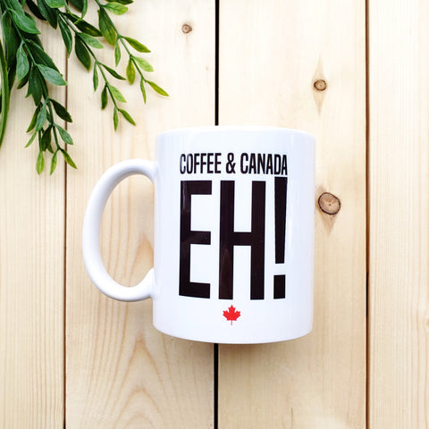 Coffee and Canada Eh! Mug