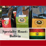 House Roast: 100% Bolivian. Fully Washed AAA. Certified Fair Trade & Organic