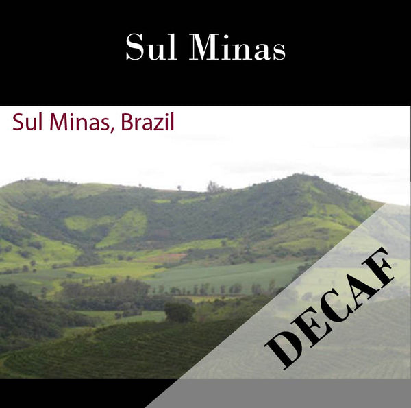 Brazil Sul Minas Natural-Process AAA DECAF. Available at Continetal (NJ) and Salisbury, MA