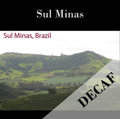 Brazil Natural-Process AAA Sul Minas DECAF