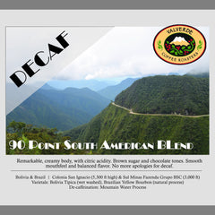 Bestseller: 90+ Decaf: South American 90 Point Blend