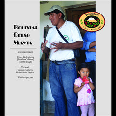 86+ Find: Celso Mayta -Cafe Golondrina (Bolivia) Microlot Roast, NEW ARRIVAL!