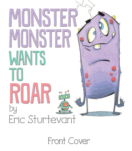 Monster Monster Wants To Roar (Autographed Copy) PRE-ORDER