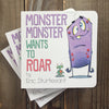 Monster Monster Wants To Roar (Autographed Copy)