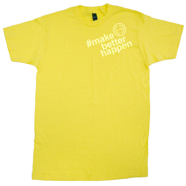 Yellow #makebetterhappen Tee